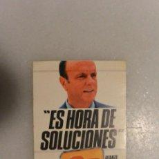 Pegatinas de colección: PEGATINA POLITICA ES HORA DE SOLUCIONES. ALIANZA POPULAR. Lote 98000851