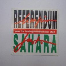 Pegatinas de colección: PEGATINA ADHESIVO REFERENDUM POR LA INDEPENDENCIA DEL SAHARA. TDKP12 . Lote 98396599