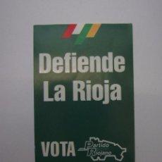 Pegatinas de colección: PEGATINA ADHESIVO DEFIENDE LA RIOJA. VOTA PARTIDO RIOJANO. TDKP12 . Lote 98396895