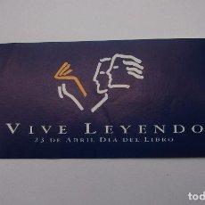 Pegatinas de colección: PEGATINA ADHESIVO VIVE LEYENDO. 23 DE ABRIL DIA DEL LIBRO. TDKP12 . Lote 98397671