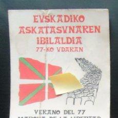 Pegatinas de colección: PEGATINA POLITICA VASCA IBILALDI 1977 EUSKERA IKURRIÑA ABERTZALE EUSKADI PAIS VASCO ASKATASUNA. Lote 99347987