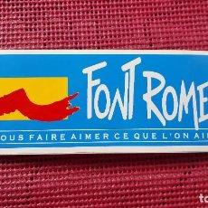 Pegatinas de colección: PEGATINA FONT ROMEU. Lote 103063227