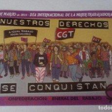 Pegatinas de colección: 8 DE MARZO 2015. DÍA INTERNACIONAL DE LA MUJER TRABAJADORA - PEGATINA POLITICA SINDICAL CGT. Lote 103288927