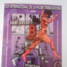 Pegatinas de colección: DIA INTERNACIONAL DE LA MUJER TRABAJADORA 2014 - PEGATINA POLITICA SINDICAL - CGT - 8 DE MARZO. Lote 103289631