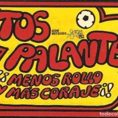 Pegatinas de colección: PEGATINA - ADHESIVO FORGES 82 - ¡TOS PALANTE! - MUNDIAL 1982 ESPAÑA. Lote 104643575