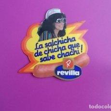 Pegatinas de colección: PEGATINA / LA SALCHICHA DE CHICHA QUE SABE CHACHI /REVILLA . Lote 106069699