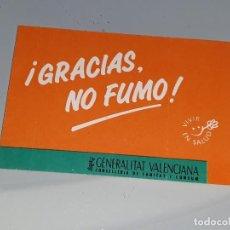 Pegatinas de colección: ANTIGUA PEGATINA ANTITABACO CAMPAÑA CONTRA EL TABACO GENERALITAT VALENCIANA GRACIAS NO FUMO AÑOS 80. Lote 108206283