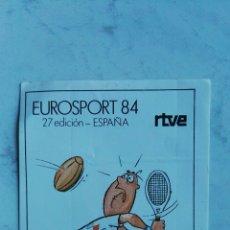 Pegatinas de colección: EUROSPORT 84 RTVE TENIS PEGATINA. Lote 110733775