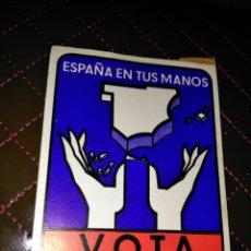 Pegatinas de colección: ESPAÑA EN TUS MANOS VOTA UNIÓN NACIONAL. Lote 111624894