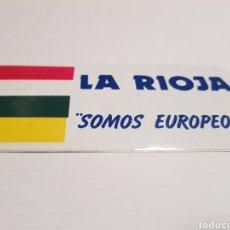 Pegatinas de colección: PEGATINA LA RIOJA SOMOS EUROPEOS - CAR04. Lote 114099256