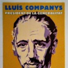 Pegatinas de colección: LLUÍS COMPANYS - PRESIDENT DE LA GENERALITAT - AFUSELLAT PELS ENEMICS DE CATALUNYA - ENGANXINA. Lote 116650727