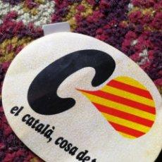 Pegatinas de colección: PEGATINA STICKER EL CATALÀ, COSA DE TOTS.. Lote 120895104