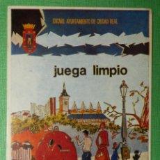 Pegatinas de colección: PEGATINA - ADHESIVO - STICKER - AYUNTAMIENTO DE CIUDAD REAL - JUEGA LIMPIO - 8 X 11 CM. Lote 122694067