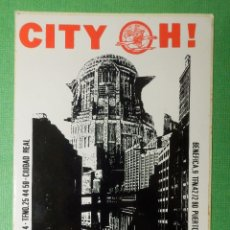 Pegatinas de colección: PEGATINA - ADHESIVO - STICKER - CITY OH! - CIUDAD REAL - PUBS Y DISCOTECAS - 12 X 8,5 CM.. Lote 122716563