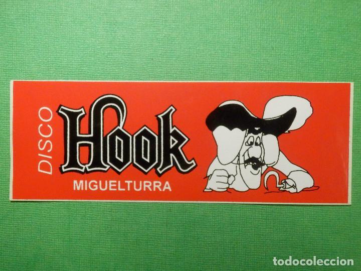 PEGATINA - ADHESIVO - STICKER - DISCO HOOK - MIGUELTURRA, CIUDAD REAL - PUBS DISCOTECAS - 5 X 13 CM (Coleccionismos - Pegatinas)