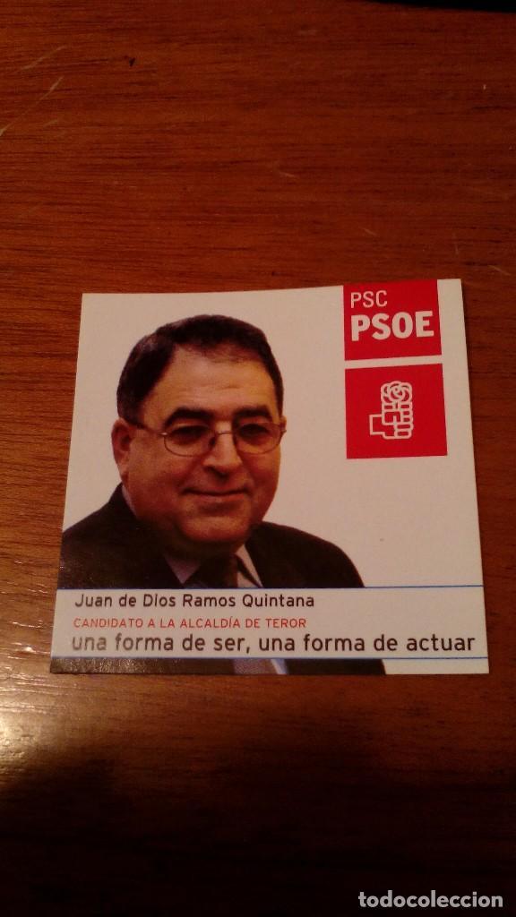 PEGATINA PSC PSOE TEROR. GRAN CANARIA. JUAN DE DIOS RAMOS (Coleccionismos - Pegatinas)