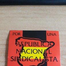Pegatinas de colección: PEGATINA POLITICA POR UNA REPUBLICA NACIONAL SINDICALISTA - FALANGE ESPAÑOLA INDEPENDIENTE. Lote 128890059
