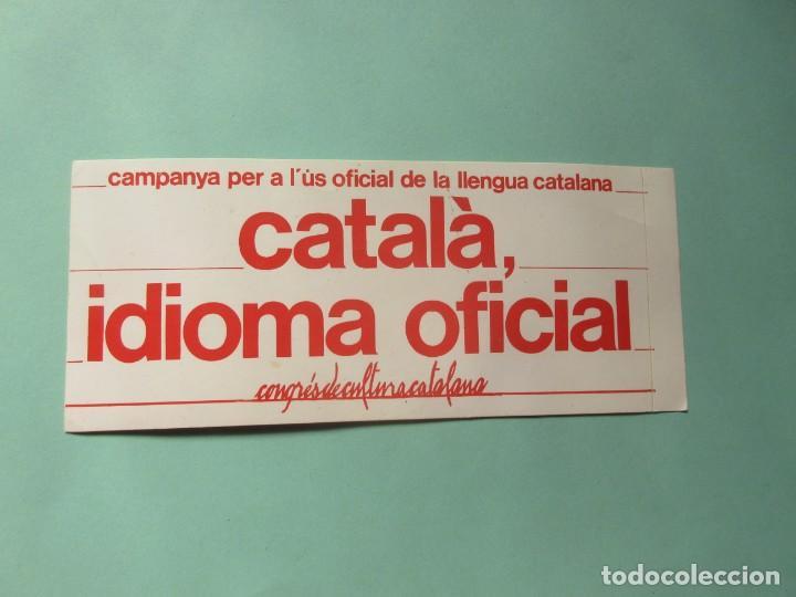 Pegatina politica catalá idioma oficial segunda mano