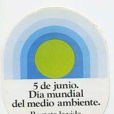 Pegatinas de colección: PEGATINA DIA MUNDIAL DEL MEDIO AMBIENTE ECOLOGISMO. Lote 139914770