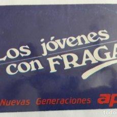 Pegatinas de colección: PEGATINA DE POLÍTICA, NUEVAS GENERACIONES AP, LOS JÓVENES CON FRAGA.. Lote 144657494