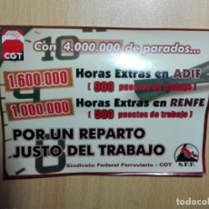 Pegatinas de colección: PEGATINA ADHESIVO - CGT SFF - 4.000.000 PARADOS HORAS EXTRA ADIF RENFE - FERROCARRIL TREN 16 X 11,5 . Lote 151895001