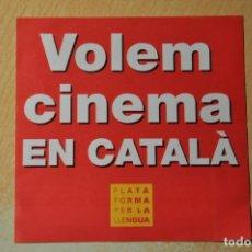 Pegatinas de colección: PEGATINA VOLEM CINEMA EN CATALA. Lote 150159218