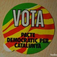 Pegatinas de colección: PEGATINA VOTA PACTE DEMOCRATIC PER CATALUNYA. Lote 150161246