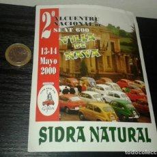 Pegatinas de colección: -PEGATINA 2º ENCUENTRO NACIONAL DE SEAT 600 SEISCIENTOS .VILLA DE NAVA . GIJON .. Lote 152443330