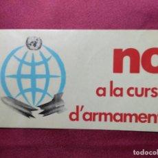 Pegatinas de colección: PEGATINA POLITICA. NO A LA CURSA D'ARMAMENTS. Lote 155714262
