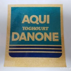 Pegatinas de colección: AQUI YOGHOURT DANONE / PEGATINA. Lote 155960462