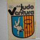 Pegatinas de colección: PEGATINA CLUB JUDO VENTURA . Lote 165694502