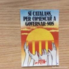 Pegatinas de colección: PEGATINA POLÍTICA TRANSICIÓN . Lote 167875804