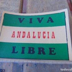 Pegatinas de colección: PEGATINA POLITICA VIVA ANDALUCIA LIBRE. Lote 170298924