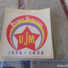Pegatinas de colección: PEGATINA POLITICA PRIMER CONGRESO UJM 1975 1978. Lote 170299328