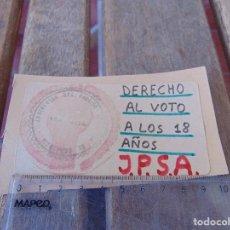 Pegatinas de colección: PEGATINA POLITICA DERECHO AL VOTO A LOS 18 AÑOS JPSA JUVENTUDES PARTIDO SOCIALISTA ANDALUCIA MALAGA. Lote 170299708