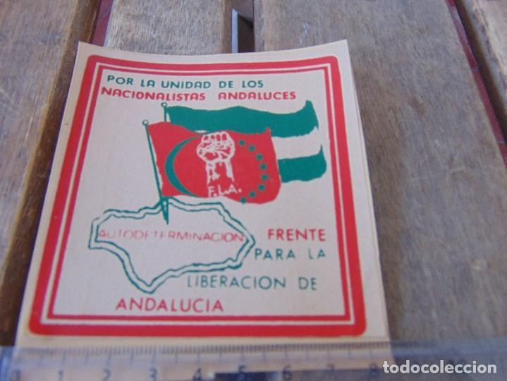 PEGATINA POLITICA POR LA UNIDAD DE LOS NACIONALISTAS ANDALUCES FRENTE PARA LA LIBERACION ANDALUCIA (Coleccionismos - Pegatinas)