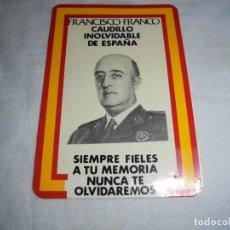 Pegatinas de colección: PEGATINA ESPAÑA FRANCO HOY MAS QUE NUNCA LOS ESPAÑOLES TE RECORDAMOS. Lote 173300958