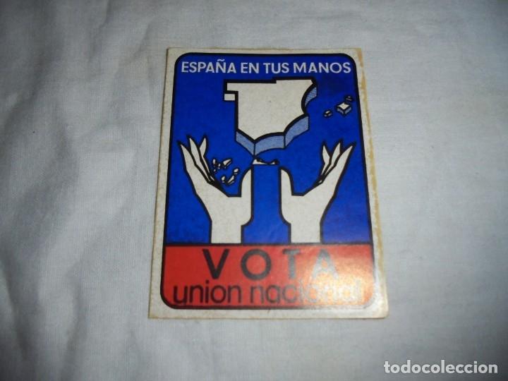 PEGATINA POLTICA ESPAÑA EN TUS MANOS.VOTA UNION NACIONAL (Coleccionismos - Pegatinas)