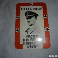 Pegatinas de colección: PEGATINA POLTICA ADOLFO HITLER PROFETA DE UN ORDEN NUEVO EL MUNDO NO QUISO CONOCERTE. Lote 173306542