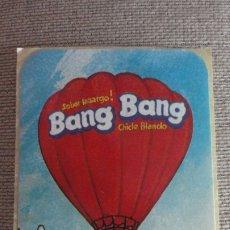 Pegatinas de colección: ANTIGUA PEGATINA.BANG BANG.CHICLE BLANDO.. Lote 173315469