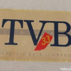 Pegatinas de colección: PEGATINA STICKER CANAL TVB 33, TELEVISIÓ BAIX LLOBREGAT, 10X6CM.. Lote 173442665