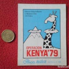 Pegatinas de colección: ADHESIVO OLD STICKER OPERACIÓN KENYA 79 KENIA 1979 FEDERACIÓN GALLEGA DE MONTAÑA ALPINISMO...VER FOT. Lote 173468055