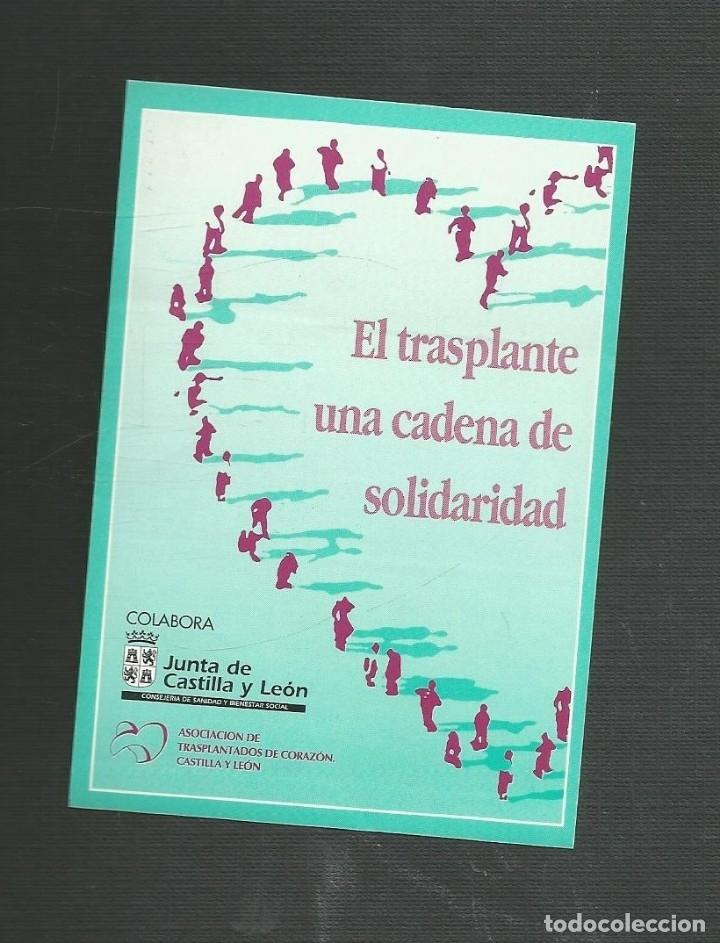 PEGATINA JUNTA DE CASTILLA Y LEON - EL TRASPLANTE UNA CADENA DE SOLIDARIDAD (Coleccionismos - Pegatinas)