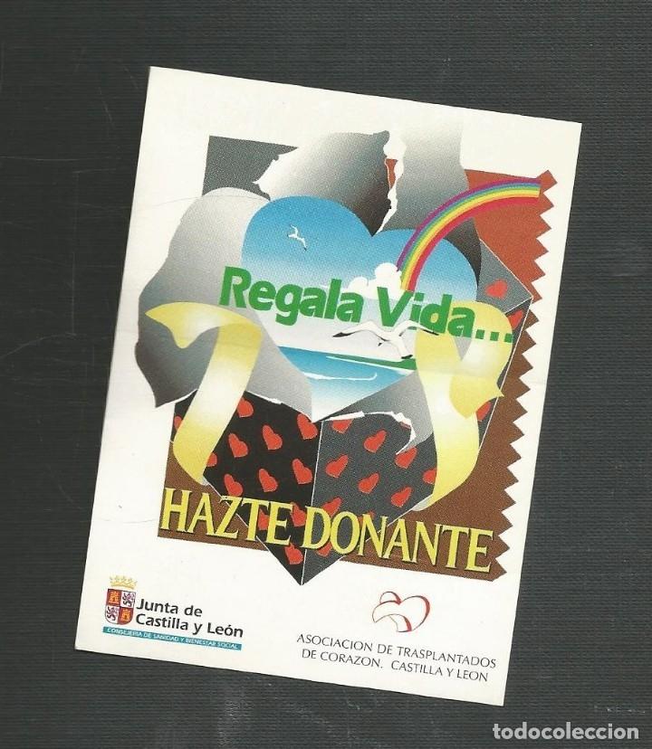 PEGATINA JUNTA DE CASTILLA Y LEON - REGALA VIDA... HAZTE DONANTE (Coleccionismos - Pegatinas)