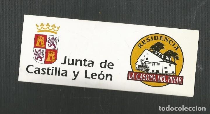 PEGATINA JUNTA DE CASTILLA Y LEON - RESIDENCIA LA CASONA DEL PINAR (Coleccionismos - Pegatinas)