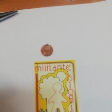 Pegatinas de colección: PEGATINA. POLITICA. MILITANTE ECOLÓGICO . Lote 178123572