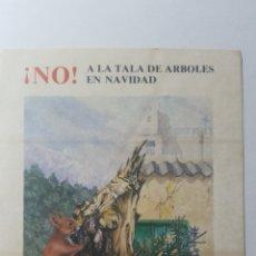 Pegatinas de colección: NO Á LA TALA DE ÁRBOLES EN NAVIDAD. AGADEN. DIPUTACIÓN DE CADIZ. Lote 178262077