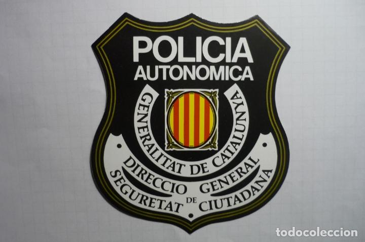 PEGATINA POLICIA AUTONOMICA GENERALITAT CATALUNYA (Coleccionismos - Pegatinas)