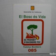Pegatinas de colección: PEGATINA GENERALITAT BOMBEROS EL BOSQUE ES VIDA . Lote 178625813