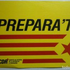 Pegatinas de colección: PEGATINA POLITICA CDR COMITES DEFENSA REPUBLICA TARRAGONA PREPARADO CATALAN JR. Lote 178627263